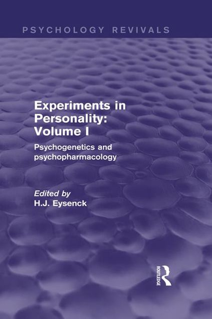 Picture of Experiments in Personality: Volume 1: Psychogenetics and Psychopharmacology