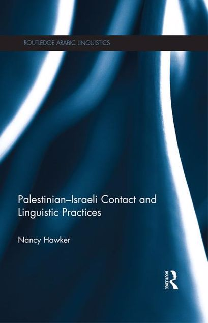 Picture of Israeli-Palestinian Contact and Linguistic Practices