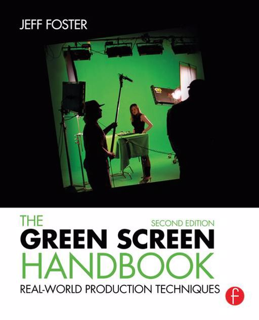 Picture of The Green Screen Handbook: Real-World Production Techniques