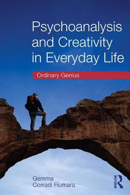 Picture of Psychoanalysis and Creativity in Everyday Life: Ordinary Genius