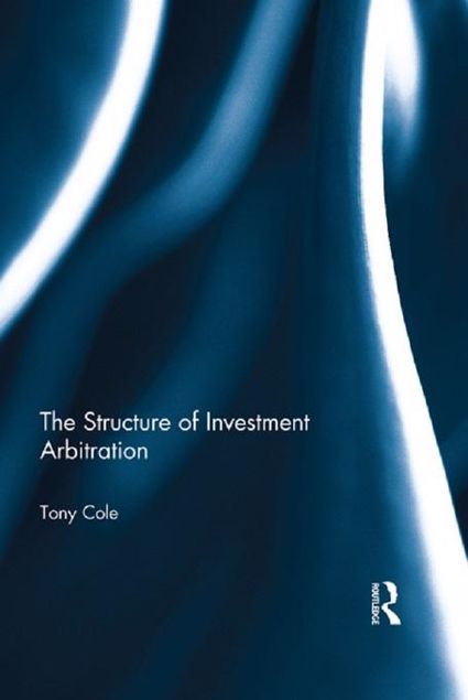Picture of The Structure of Investment Arbitration