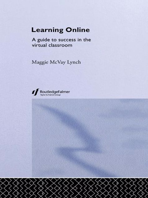 Picture of Learning Online: A Guide to Success in the Virtual Classroom