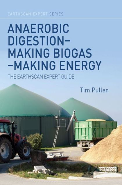 Picture of Anaerobic Digestion - Making Biogas - Making Energy: The Earthscan Expert Guide