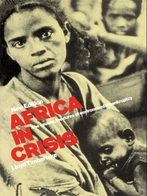 Picture of Africa in Crisis: The Causes and Cures of Environmental Bankruptcy