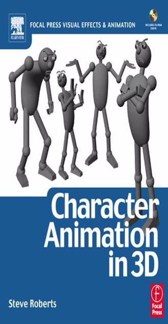 Picture of Character Animation in 3D: Use traditional drawing techniques to produce stunning CGI animation