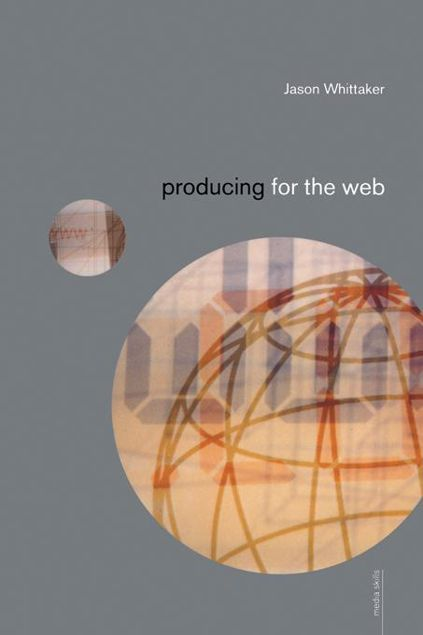 Picture of Producing for the Web