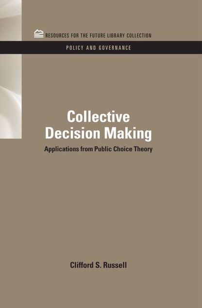 Picture of Collective Decision Making: Applications from Public Choice Theory
