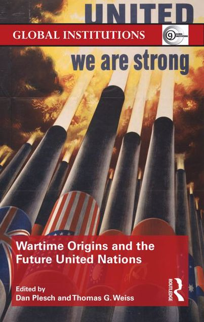 Picture of Wartime Origins and the Future United Nations