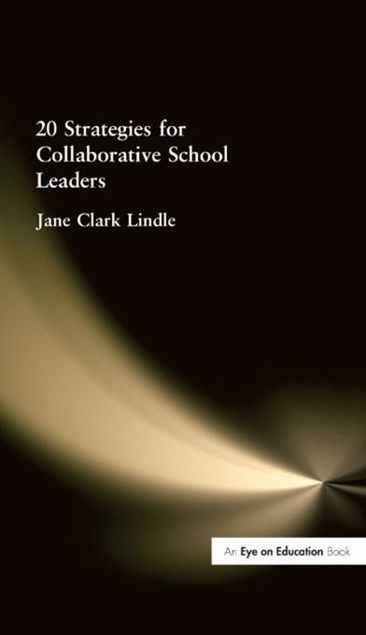 Picture of 20 Strategies for Collaborative School Leaders