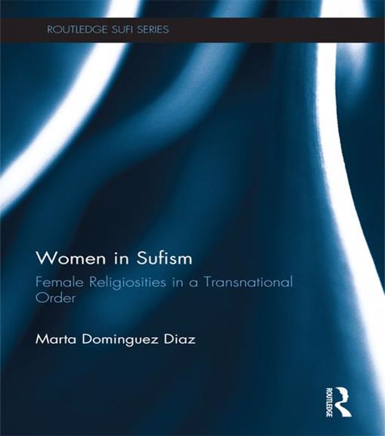 Picture of Women in Sufism: Female Religiosities in a Transnational Order