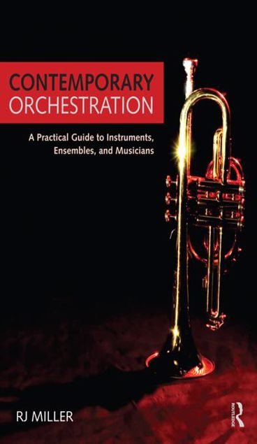 Picture of Contemporary Orchestration: A Practical Guide to Instruments, Ensembles, and Musicians