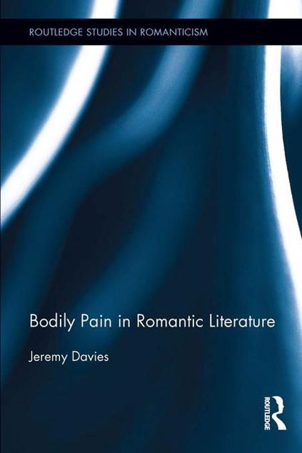 Picture of Bodily Pain in Romantic Literature