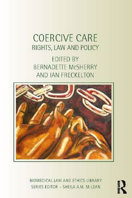 Picture of Coercive Care: Rights, Law and Policy