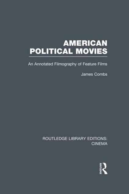 Picture of American Political Movies: An Annotated Filmography of Feature Films