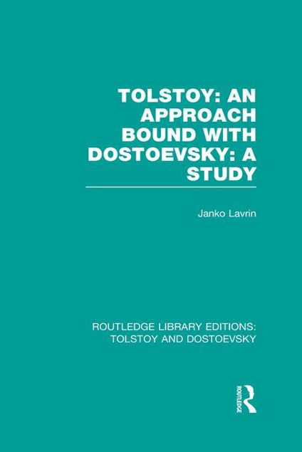 Picture of Tolstoy: An Approach bound with Dostoevsky: A Study