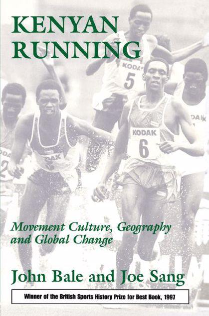 Picture of Kenyan Running: Movement Culture, Geography and Global Change