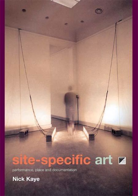 Picture of Site-Specific Art: Performance, Place and Documentation