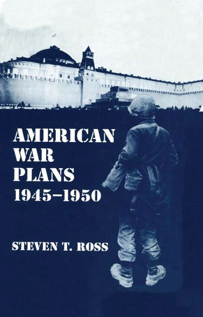 Picture of American War Plans 1945-1950