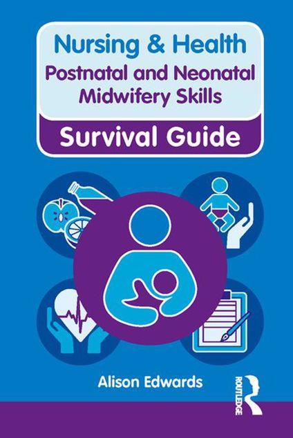 Picture of Nursing & Health Survival Guide: Postnatal & Neonatal Midwifery Skills