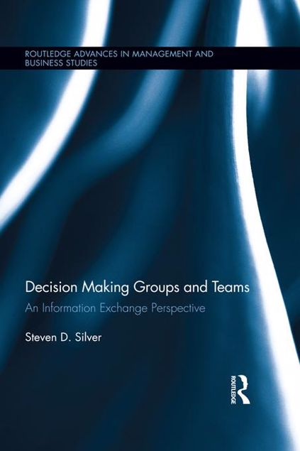 Picture of Decision-Making Groups and Teams: An Information Exchange Perspective