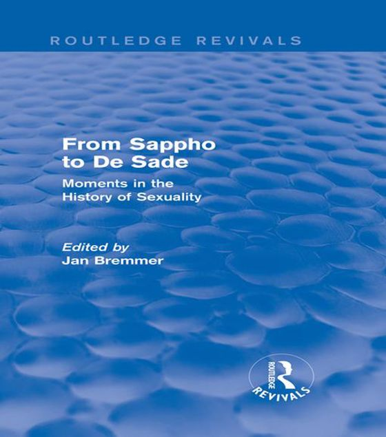 Picture of From Sappho to De Sade (Routledge Revivals): Moments in the History of Sexuality