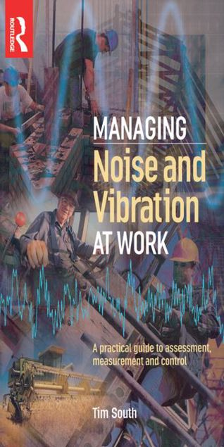 Picture of Managing Noise and Vibration at Work