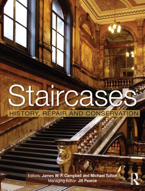 Picture of Staircases: History, Repair and Conservation: History, Repair and Conservation