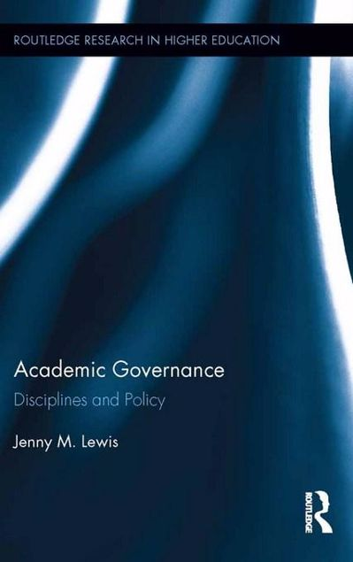 Picture of Academic Governance: Disciplines and Policy