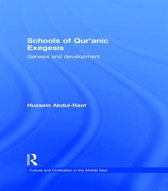 Picture of Schools of Qur'anic Exegesis: Genesis and Development