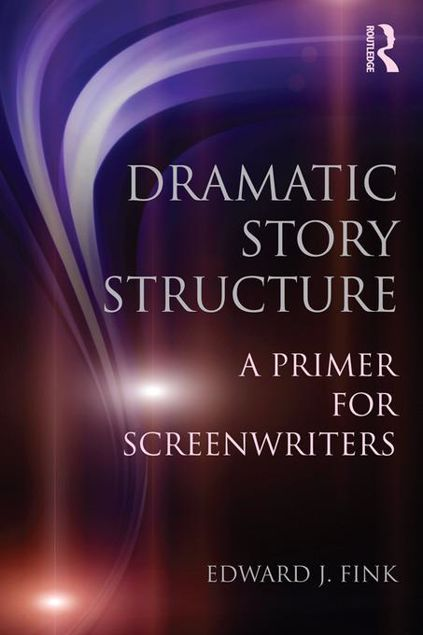 Picture of Dramatic Story Structure: A Primer for Screenwriters
