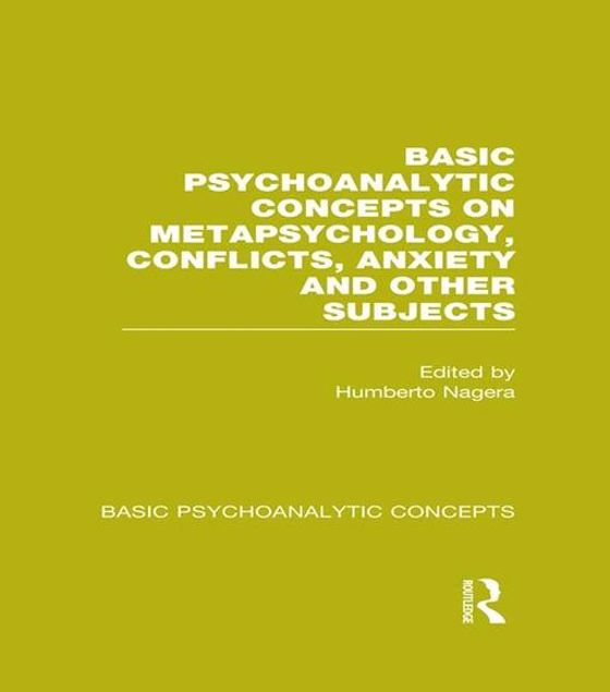 Picture of Basic Psychoanalytic Concepts on Metapsychology, Conflicts, Anxiety and Other Subjects