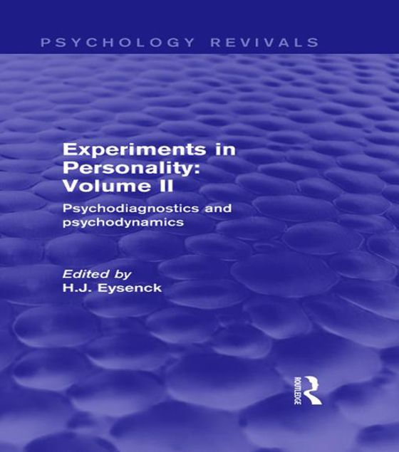 Picture of Experiments in Personality: Volume 2: Psychodiagnostics and Psychodynamics