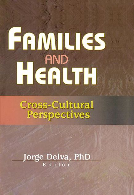 Picture of Families and Health: Cross-Cultural Perspectives