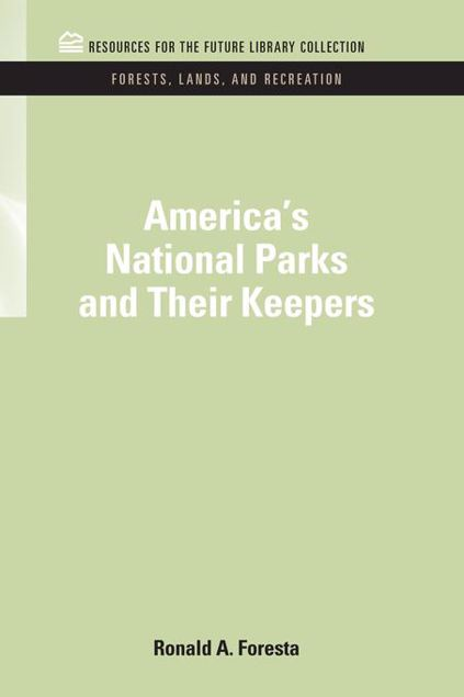 Picture of America's National Parks and Their Keepers
