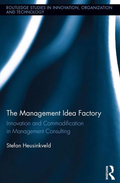 Picture of Management Consultancies: Innovation and Commodification in Management Consulting
