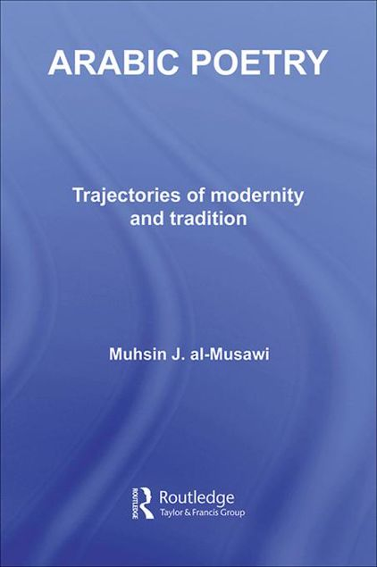 Picture of Arabic Poetry: Trajectories of Modernity and Tradition