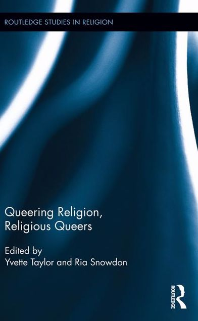 Picture of Queering Religion, Religious Queers