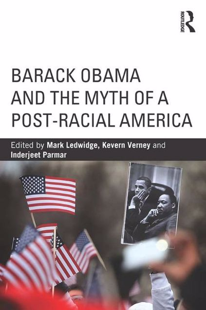 Picture of Barack Obama and the Myth of a Post-Racial America