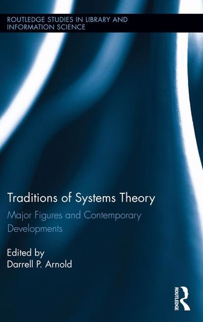 Picture of Traditions of Systems Theory: Major Figures and Contemporary Developments