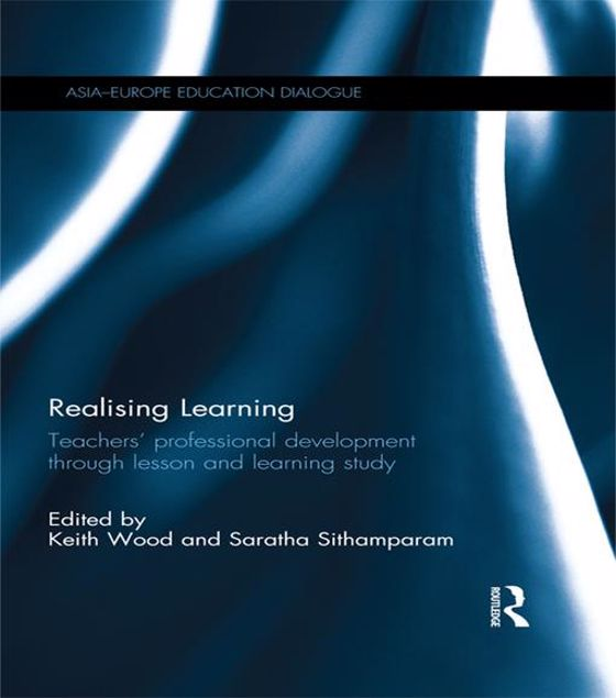 Picture of Realising Learning: Teachers' professional development through lesson and learning study