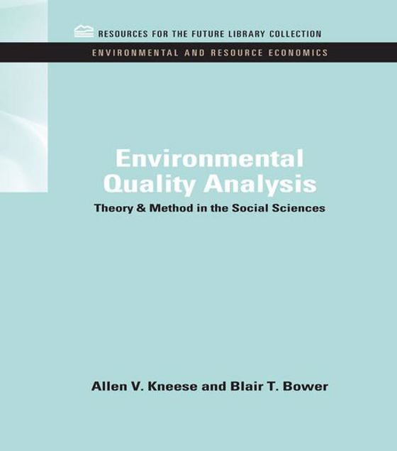 Picture of Environmental Quality Analysis: Theory & Method in the Social Sciences