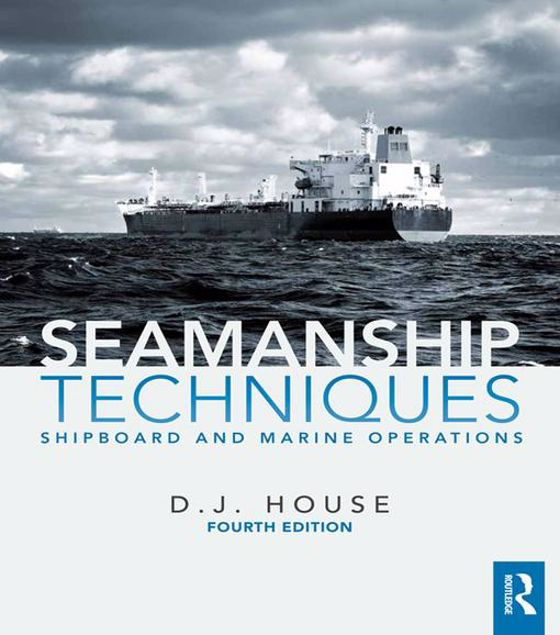 Picture of Seamanship Techniques: Shipboard and Marine Operations