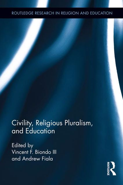 Picture of Civility and Education in a World of Religious Pluralism