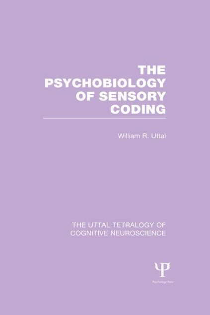 Picture of The Psychobiology of Sensory Coding