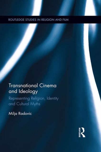 Picture of Transnational Cinema and Ideology: Representing Religion, Identity and Cultural Myths