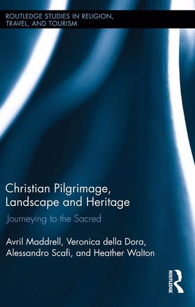 Picture of Christian Pilgrimage, Landscape and Heritage: Journeying to the Sacred