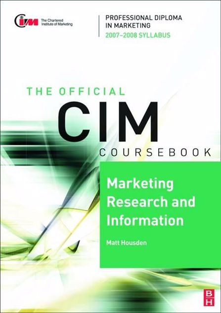 Picture of CIM Coursebook 07/08 Marketing Research and Information