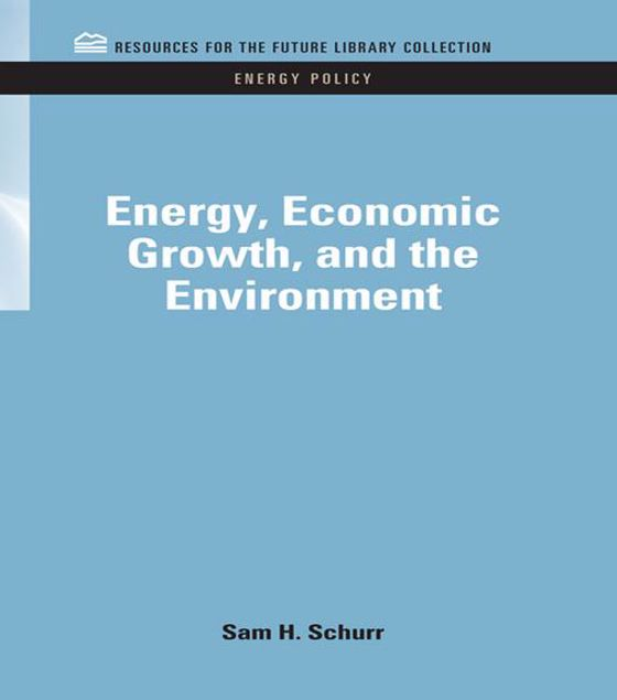 Picture of Energy, Economic Growth, and the Environment