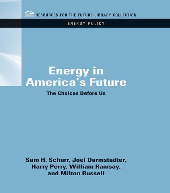 Picture of Energy in America's Future: The Choices Before Us
