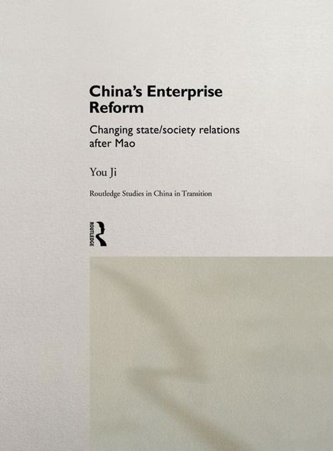 Picture of China's Enterprise Reform: Changing State/Society Relations After Mao